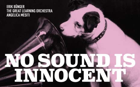 No Sound is Innocent